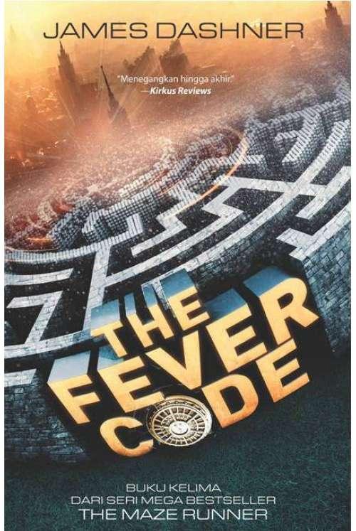 The Fever Code (#5 The Maze Runner)