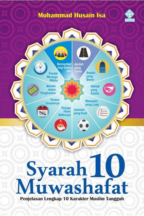 Syarah 10 Muwashafat (Shifatul Akh Al-Muslim)