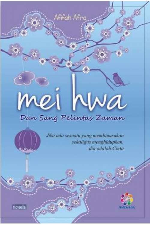 Mei Hwa dan Sang Pelintas Zaman