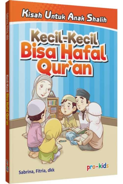 Kecil-Kecil Bisa Hafal Qur'an