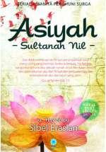 Asiyah: Sang Mawar Gurun Firaun