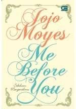Me Before You - Sebelum Mengenalmu (#1)