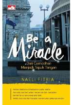 Be a Miracle